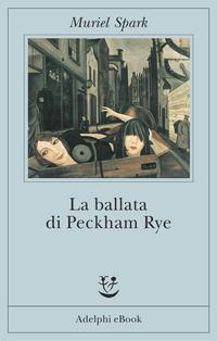 La ballata di Peckham Rye ePub