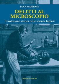 Delitti al microscopio