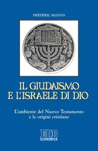 Il Giudaismo e l'Israele di Dio ePub