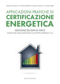 Applicazioni pratiche di certificazione energetica ePub