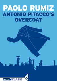 Antonio Pitacco's Overcoat ePub