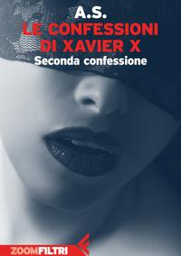 Le confessioni di Xavier X ePub