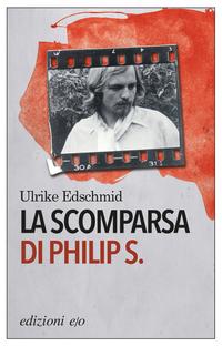 La scomparsa di Philip S. ePub