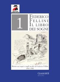 Rimini nei sogni e negli incubi di Fellini 1961-1983