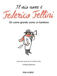 Il mio nome è Federico Fellini ePub