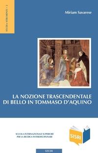 La nozione trascendentale di bello in Tommaso d'Aquino