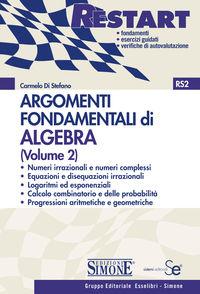 Argomenti Fondamentali di Algebra (Volume 2)