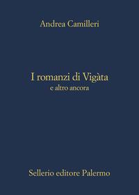 I romanzi di Vigàta e altro ancora ePub