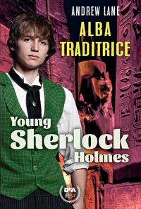 Alba traditrice. Young Sherlock Holmes ePub