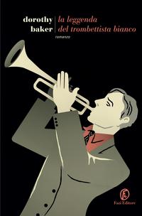 La leggenda del trombettista bianco ePub