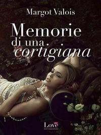 Memorie di una Cortigiana ePub