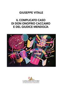 Il complicato caso di don Onofrio Caccamo e del giudice Mendolía