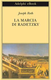 La Marcia di Radetzky ePub