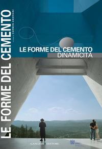 Le Forme del cemento 3: Dinamicità