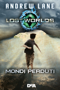 Lost Worlds. Mondi perduti ePub