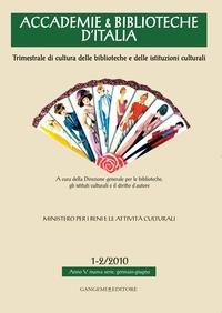 Accademie & Biblioteche d'Italia 1-2/2010