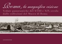 Roma la magnifica visione