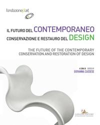 Il futuro del contemporaneo. Conservazione e restauro del design