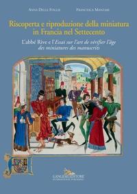 Riscoperta e riproduzione della miniatura in Francia nel Settecento