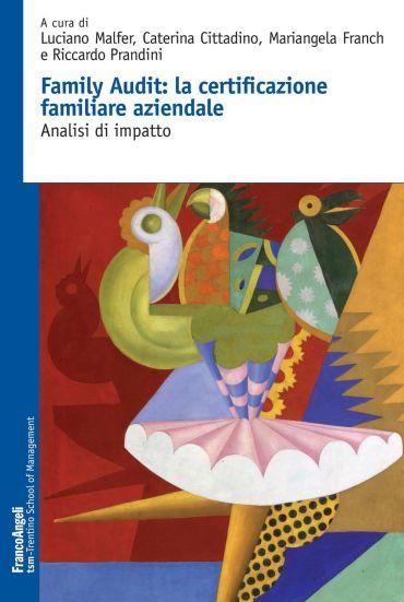 Family audit: la certificazione familiare aziendale. Analisi di