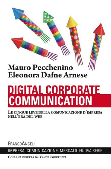 Digital corporate communication. Le cinque leve della comunicazi