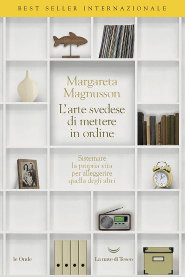 La nobile arte svedese di mettere in ordine ePub