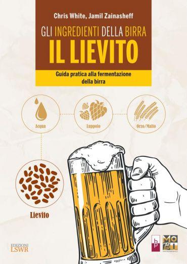 Gli ingredienti della birra - IL LIEVITO ePub