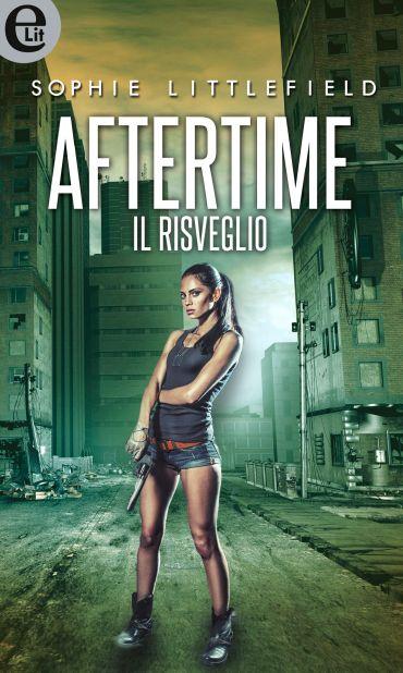 Aftertime - Il risveglio (eLit) ePub