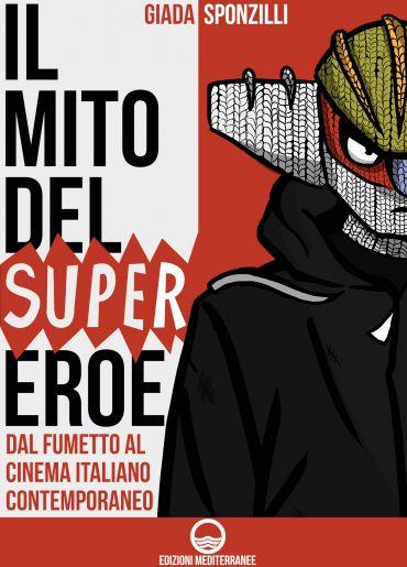 Il mito del supereroe ePub