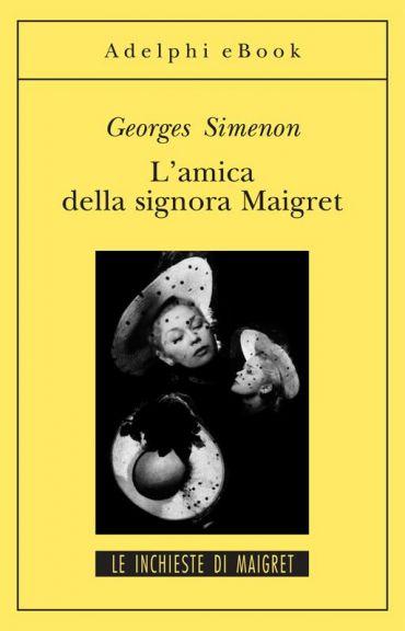 L'amica della signora Maigret ePub
