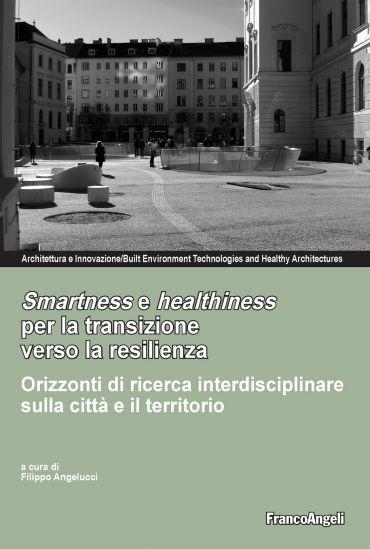 Smartness e healthiness per la transizione verso la resilienza e