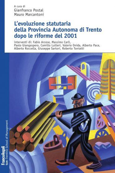 L'evoluzione statutaria della Provincia Autonoma di Trento dopo
