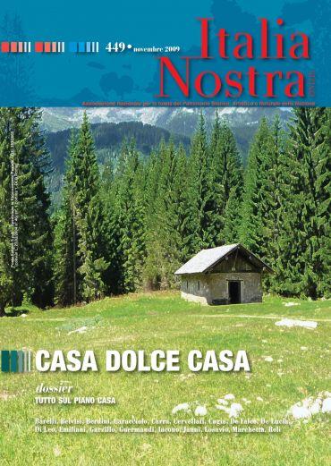 Italia Nostra 449/2009. Casa dolce casa