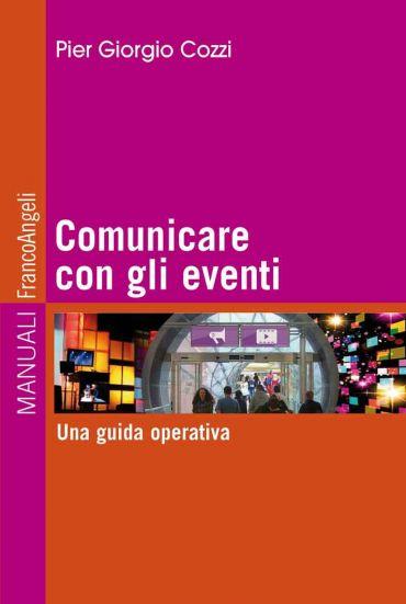 Comunicare con gli eventi. Una guida operativa ePub