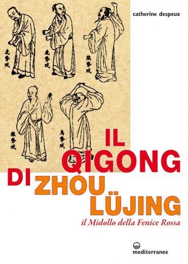 Il qigong di Zhou Lujing ePub