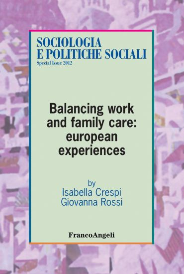 Balancing work and family care: european experiences