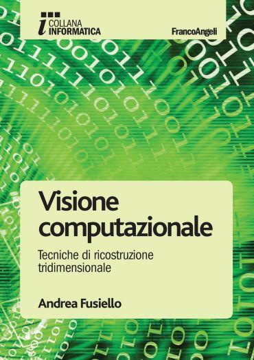Visione computazionale. Tecniche di ricostruzione tridimensional