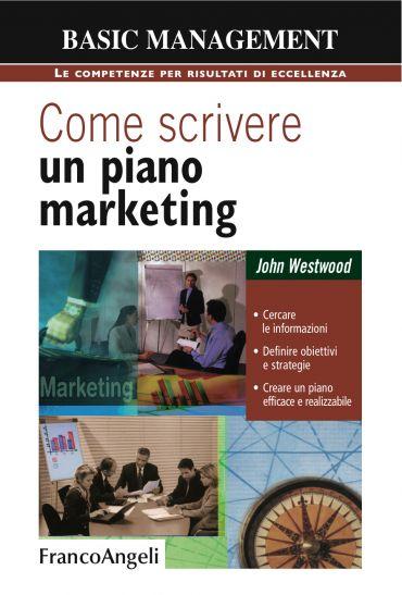Come scrivere un piano marketing. Cercare le informazioni, defin