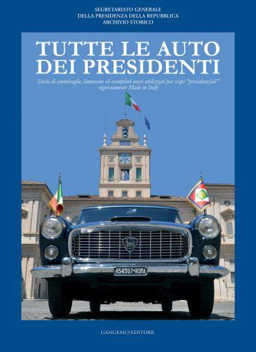 Tutte le auto dei Presidenti