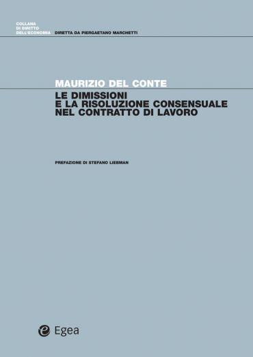 Le dimissioni e la risoluzione consensuale del contratto di lavo