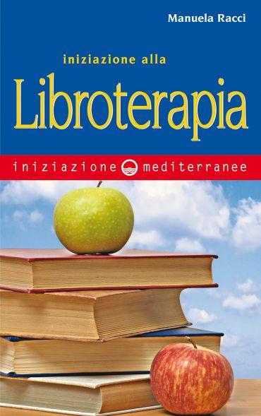 Iniziazione alla Libroterapia ePub