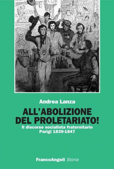 All'abolizione del proletariato! Il discorso socialista fraterni