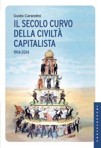 Il secolo curvo della civiltà capitalista ePub