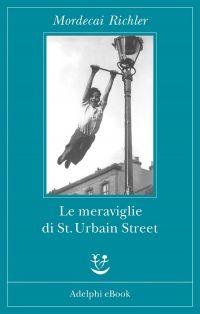 Le meraviglie di St. Urbain Street ePub