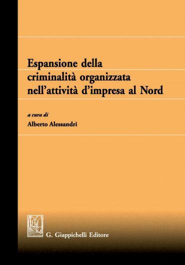 Espansione della criminalità organizzata nell'attività d'impresa