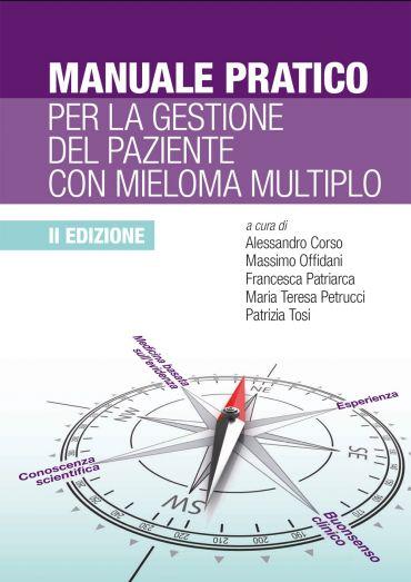 Manuale pratico per la gestione del mieloma multiplo 2° edizione