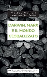 Darwin, Marx e il mondo globalizzato ePub