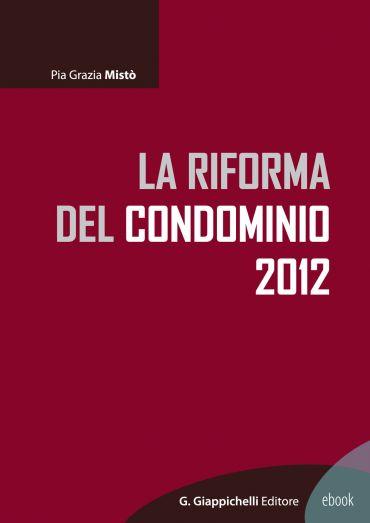 La riforma del condominio 2012 ePub