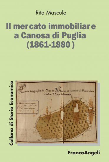 Il mercato immobiliare a Canosa di Puglia (1861-1880)