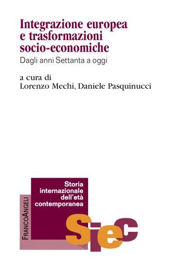 Integrazione europea e trasformazioni socio-economiche ePub